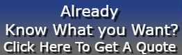 Already now what you want? Click here to get a quote.